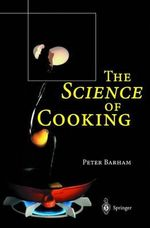 The Science of Cooking - Peter Barham