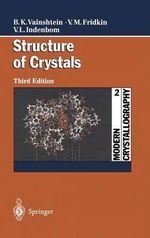 Structure of Crystals :  Structure of Crystals - Boris K. Vainshtein