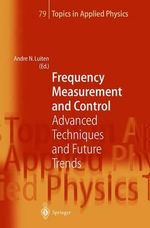 Frequency Measurement and Control : Advanced Techniques and Future Trends :  Advanced Techniques and Future Trends