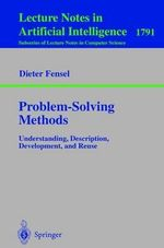 Problem-Solving Methods : Understanding, Description, Development and Resue :  Understanding, Description, Development and Resue - D. Fensel