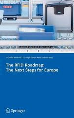 The RFID Roadmap : The Next Steps for Europe
