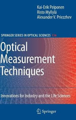 Optical Measurement Techniques : Innovations for Industry and the Life Sciences - Kai-Erik Peiponen