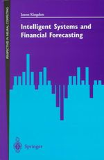 Intelligent Systems and Financial Forecasting - Jason Kingdon