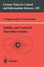 Stability and Control of Time-Delay Systems : Lecture Notes in Control and Information Sciences