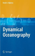Dynamical Oceanography : Planning for Energy and Climate Uncertainty - Henk A. Dijkstra