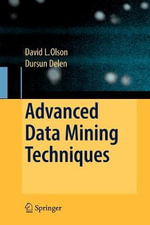 Advanced Data Mining Techniques - David L. Olson