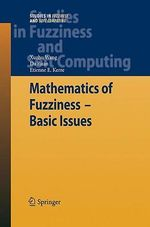 Mathematics of Fuzziness : Basic Issues - Xuzhu Wang