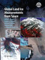 Global Land Ice Measurements from Space - Jeffrey S. Kargel