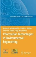 Information Technologies in Environmental Engineering 2 : Proceedings of the Fourth International ICSC Symposium on Information Technologies in Environmental Engineering :  Proceedings of the Fourth International ICSC Symposium on Information Technologies in Environmental Engineering