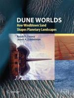 Dune Worlds : How windblown sand shapes planetary Landscapes - Ralph Lorenz