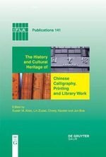 History and Cultural Heritage of Chinese Calligraphy, Printing, and Library Work : IFLA Publications