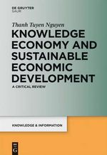 Knowledge Economy and Sustainable Economic Development : A Critical Review - Thanh Tuyen Nguyen