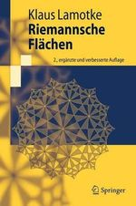 Riemannsche Flachen : Theory and Applications - Klaus Lamotke