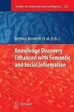 Knowledge Discovery Enhanced with Semantic and Social Information : Studies in Computational Intelligence