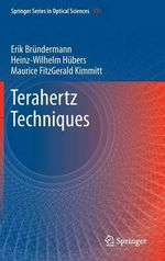 Terahertz Techniques : Springer Series in Optical Sciences - Erik Brundermann