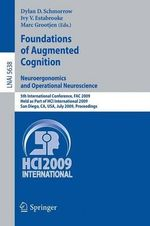 Foundations of Augmented Cognition : Neuroergonomics and Operational Neuroscience