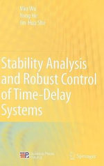 Stability Analysis and Robust Control of Time-Delay Systems : 16th International Conference, TACAS 2010, Held as... - Min Wu