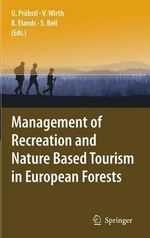 Management of Recreation and Nature-based Tourism in European Forests