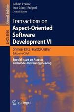 Transactions on Aspect-oriented Software Development : VI