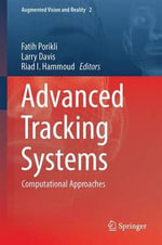 Advanced Tracking Systems 2012 : Computational Approaches