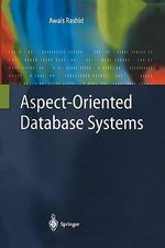 Aspect-Oriented Database Systems - Awais Rashid