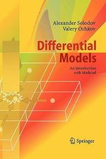 Differential Models : An Introduction with Mathcad - Alexander Solodov