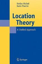 Location Theory : A Unified Approach - Stefan Nickel