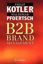 B2B Brand Management - Philip Kotler