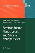Semiconductor Nanocrystals and Silicate Nanoparticles : Structure and Bonding