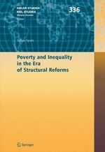 Poverty and Inequality in the Era of Structural Reforms : The Case of Bolivia - Julius Spatz