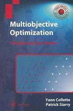 Multiobjective Optimization : Principles and Case Studies - Yann Collette