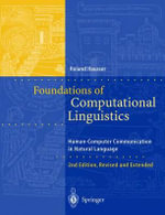 Foundations of Computational Linguistics : Human-Computer Communication in Natural Language - Roland Hausser