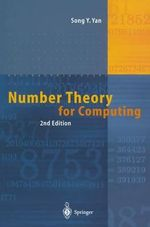 Number Theory for Computing : Advances in Information Security - Song Y. Yan