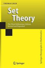 Set Theory : The Third Millennium Edition, Revised and Expanded - Thomas J. Jech