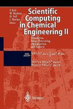 Scientific Computing in Chemical Engineering : v. 2