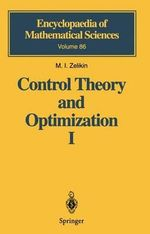 Control Theory and Optimization : v. 1 - M.I. Zelikin