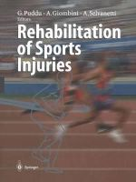Rehabilitation of Sports Injuries : Current Concepts