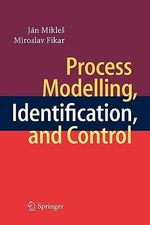 Process Modelling, Identification, and Control - Jan Mikles