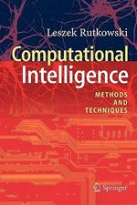 Computational Intelligence : Methods and Techniques - Leszek Rutkowski