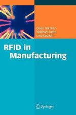 RFID in Manufacturing - Oliver P. Gunther