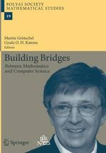 Building Bridges : Between Mathematics and Computer Science