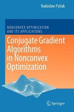 Conjugate Gradient Algorithms in Nonconvex Optimization - Radoslaw Pytlak