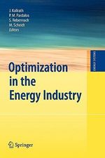 Optimization in the Energy Industry : Energy Systems Energy Systems