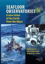 Sea Floor Observatories 2012 : A New Vision of the Earth from the Abyss - Paolo Favali