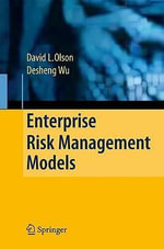 Enterprise Risk Management Models : Contemporary Trends and Issues - David L. Olson
