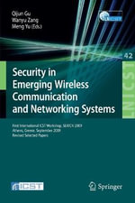 Security in Emerging Wireless Communication and Networking Systems : First International ICST Workshop, SEWCN 2009, Athens, Greece, September 14, 2009,
