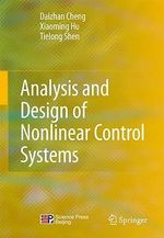 Analysis and Design of Nonlinear Control Systems - Daizhan Cheng