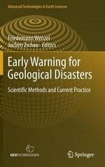 Early Warning for Geological Disasters : Scientific Methods and Current Practice