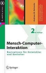 Mensch-Computer-Interaktion : Basiswissen Fur Entwickler Und Gestalter - Andreas M Heinecke