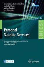 Personal Satellite Services : Second International ICST Conference, PSATS 2010, Rome, Italy, February 4-5, 2010, Revised Selected Papers